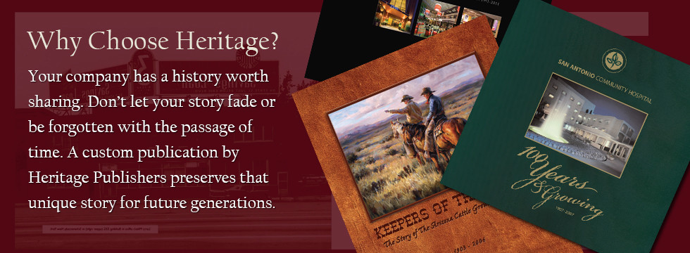Why Choose Heritage Publishers?